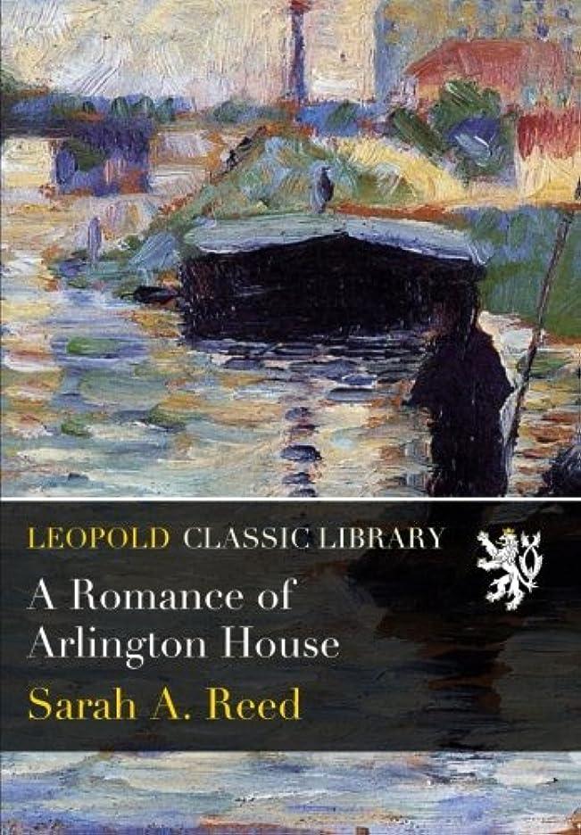 クーポンクック魅力A Romance of Arlington House