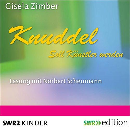 Knuddel soll Künstler werden Titelbild