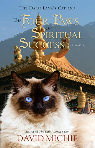 The Dalai Lama's Cat and The Four Paws of Spiritual Success by David Michie ebook deal