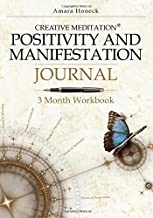 Positivity and Manifestation Journal: 3 Month Workbook