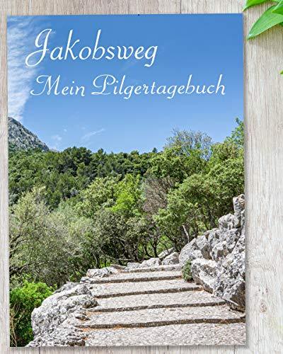 Mein Jakobsweg - Reisetagebuch zum Selberschreiben | interaktives Pilger-Tagebuch mit viel Abwechslung | Etappenplanung, Packliste, Zitate, tollen Fotos uvm. | für 32 Tage - Geschenkidee