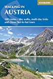 WALKING IN AUSTRIA REV/E 2/E: 101 Routes - Day Walks, Multi-Day Treks and Classic Hut-To-Hut Tours (Cicerone Guides)