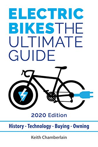 Electric Bikes: The Ultimate Guide: 2020 Edition (Kindle) (English Edition)