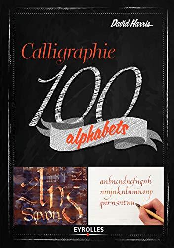 La calligraphie en 100 alphabets