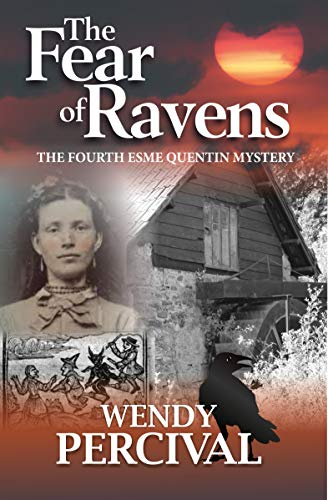 The Fear of Ravens (The Esme Quentin Mysteries Book 4)