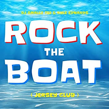 Rock the Boat (Jersey Club)