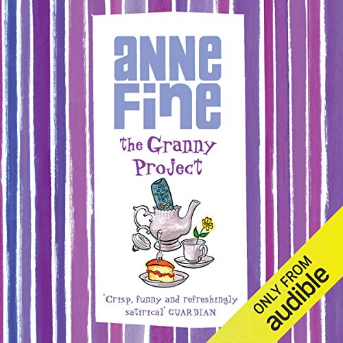 The Granny Project                   By:                                                                                                                                 Anne Fine                               Narrated by:                                                                                                                                 Christian Rodska                      Length: 3 hrs and 42 mins     1 rating     Overall 5.0