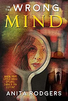 In the Wrong Mind by [Anita Rodgers]