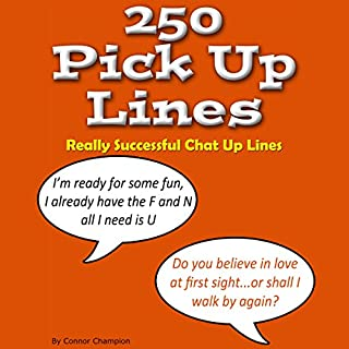 250 Pick up Lines - Chat up Lines That Work cover art