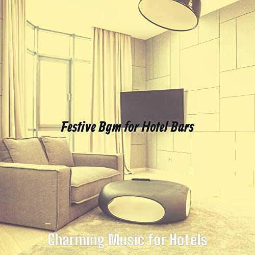 Charming Music for Hotels