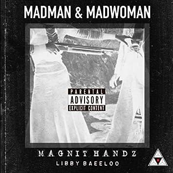 Madman and Madwoman (feat. Libby Baeeloo)