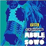 Abule Sowo [Explicit]