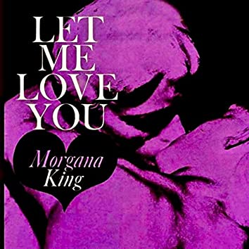Let Me Love You (Remastered)