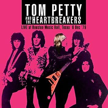 Live At Houston Music Hall, Texas, 6 Dec, 1979 (Remastered)