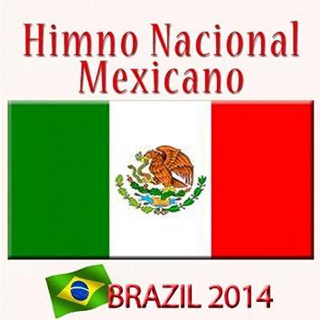 Himno Nacional Mexicano (Brazil 2014)