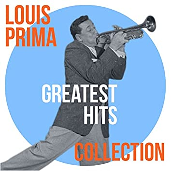 Louis Prima Greatest Hits Collection
