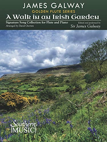 A Walk in an Irish Garden: Signature Song Collection For Flute and Piano