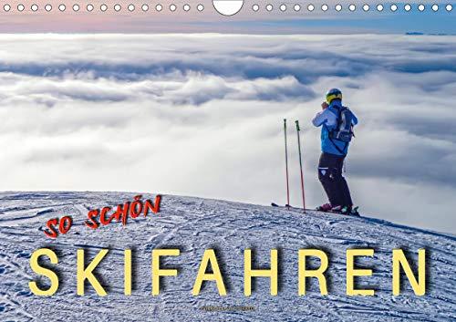 Skifahren - so schön (Wandkalender 2021 DIN A4 quer)