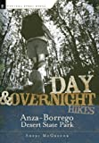 Day and Overnight Hikes: Anza-Borrego Desert State Park (English Edition)
