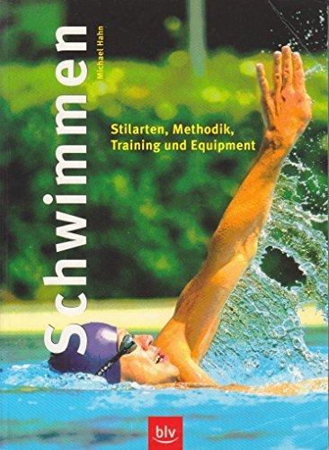 Schwimmen. (BLV Sport praktisch)