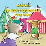 Albert Doubles the Fun (Mouse Math) (English Edition)