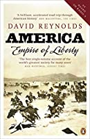America, Empire of Liberty: A New History