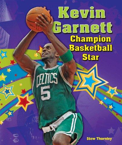 Kevin Garnett: Champion Basketball Star (Sports Star Champions)