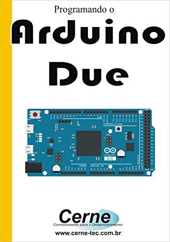 Programando o Arduino Due (Portuguese Edition)