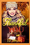 Thankful for You (Heartwarming Holidays Sweet Romance, Band 9)