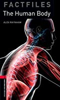 Oxford Bookworms Library Factfiles 3 Human Body,the CD Pack
