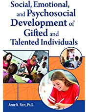 Social, Emotional, and Psychosocial Development of Gifted and Talented Individuals