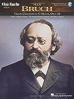 Max Bruch: Violin Concerto in G Minor, Opus 25: Music Minus One Violin