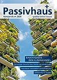 Passivhaus Kompendium 2020: Spürbar besser bauen