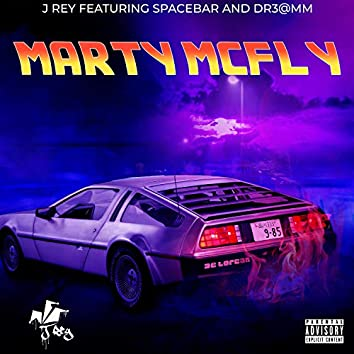 Marty McFly (feat. Spacebar & Dr3@mm)