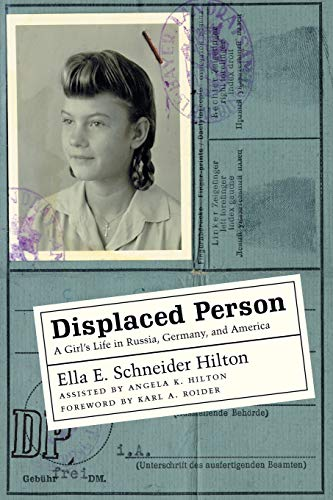 Displaced Person: A Girl's Life in Russia, Germany, and America