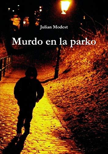 Murdo en la parko (Esperanto Edition) (Paperback)