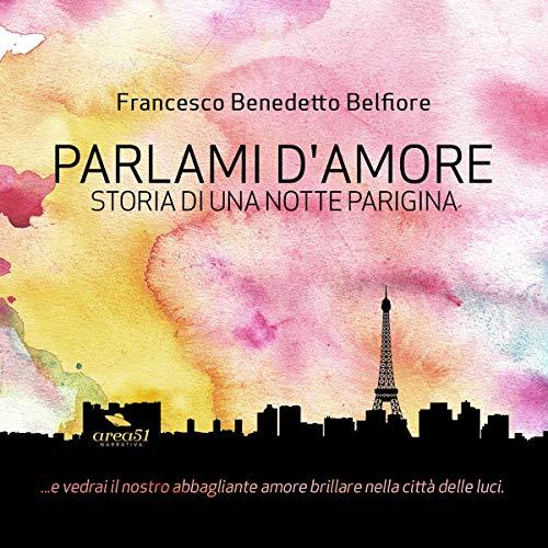 Parlami d'amore: Storia di una notte parigina copertina
