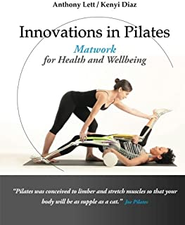 Innovations in Pilates: Matwork for Health and Wellbeing
