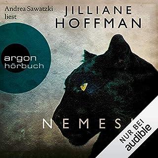 Nemesis     Die C.-J.-Townsend-Reihe 4              Autor:                                                                                                                                 Jilliane Hoffmann                               Sprecher:                                                                                                                                 Andrea Sawatzki                      Spieldauer: 13 Std. und 54 Min.     168 Bewertungen     Gesamt 4,5