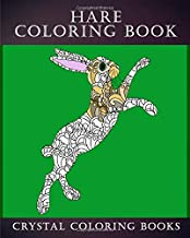 Hare Coloring Book: 30 Stress Relief Patterned Hare Design Coloring Pages Designs To Help You Relax And Unwind. A Great Gift For Anyone That Likes Hares. (Animals)