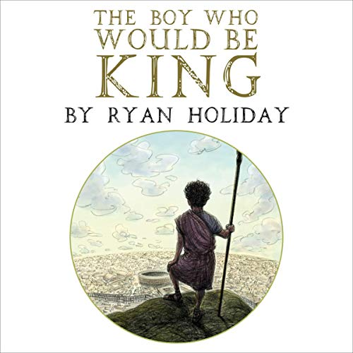 The Boy Who Would Be King cover art