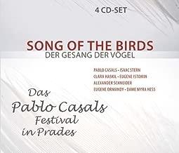 Songs of Birds: Pablo Casals Festival in Prades by Pablo Casals (2010-01-01)