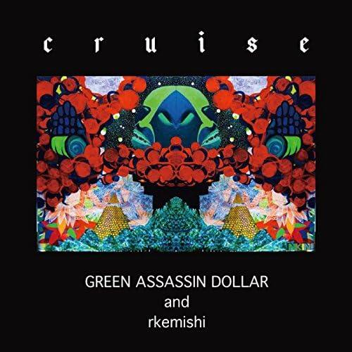 Green Assassin Dollar & rkemishi