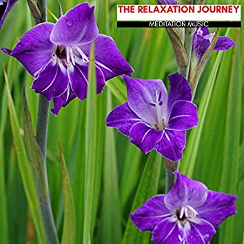 The Relaxation Journey - Meditation Music