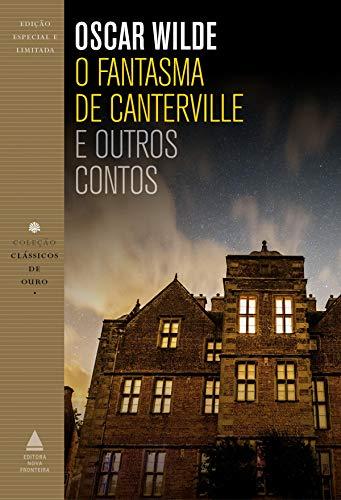 O fantasma de Canterville (Coleção Clássicos de Ouro)