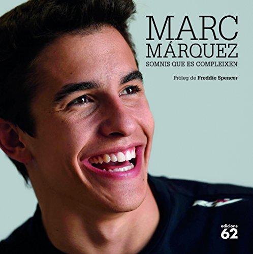 Marc Márquez: Somnis que es compleixen (NOUS NEGOCIS ED62)