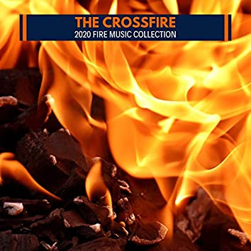 The CrossFire - 2020 Fire Music Collection