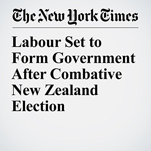 Labour Set to Form Government After Combative New Zealand Election copertina