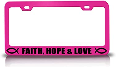 Custom Brother - Faith Hope & Love Religious Christian Steel Metal License Plate Frame Tag Holder Pn