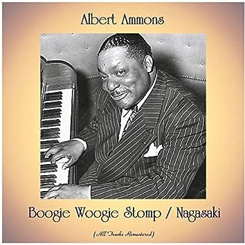 Boogie Woogie Stomp / Nagasaki (All Tracks Remastered)